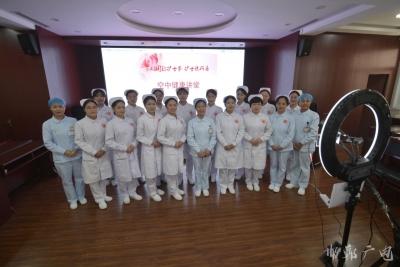 """邯鄲市第三醫院開展  空中健康講堂""""護士說科普""""護士節專場活動"""